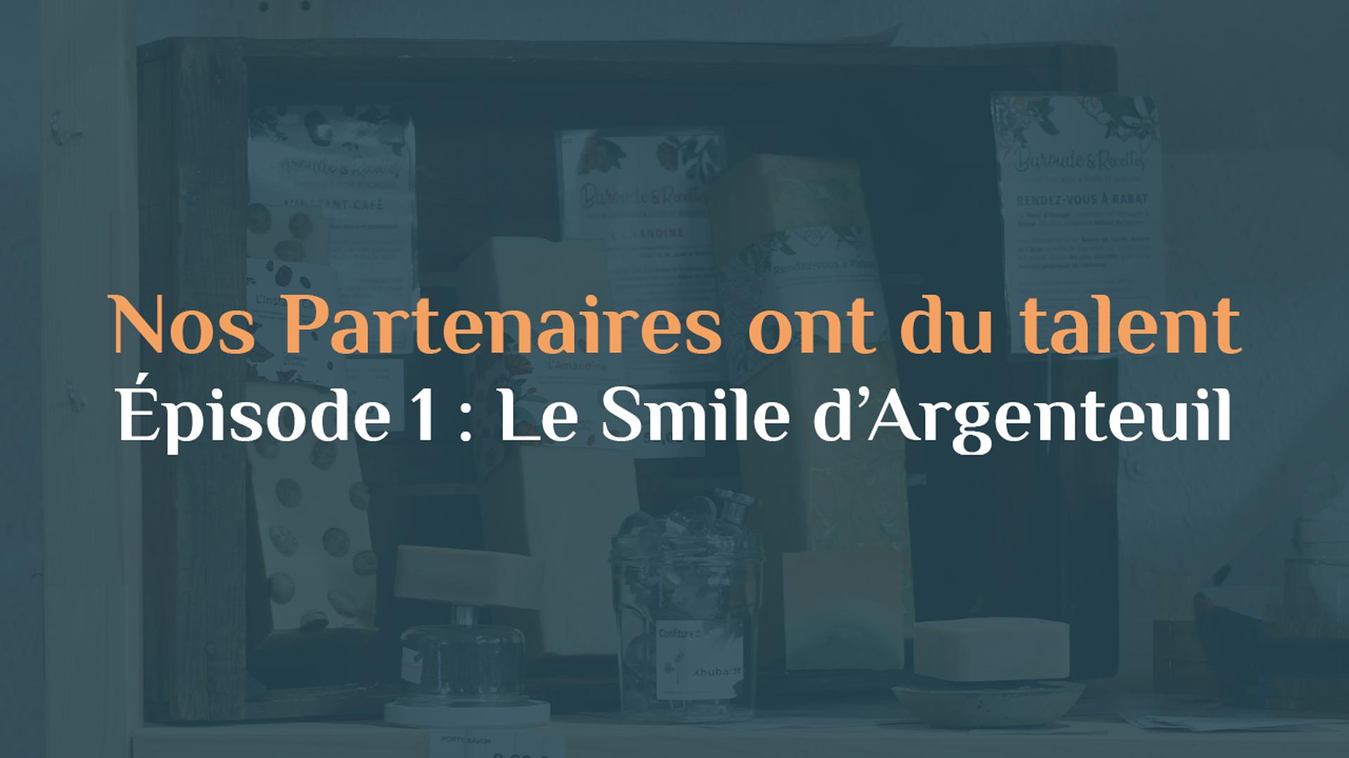 Le Smile, 1er partenaire local, éthique et engagé